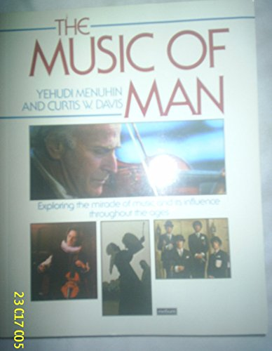 9780413145000: The Music of Man (A Methuen paperback)