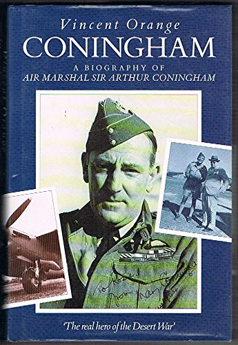 Coningham A Biography of Air Marshal Sir Arthur Coningham