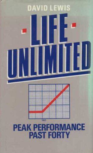 9780413146106: Life Unlimited: Peak Performance Past Forty