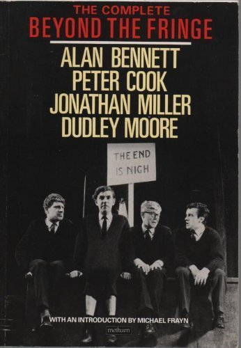The Complete Beyond the Fringe: Dudley Moore; Jonathan