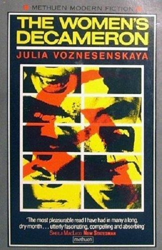 The Women's Decameron: Julia Voznesenskaya