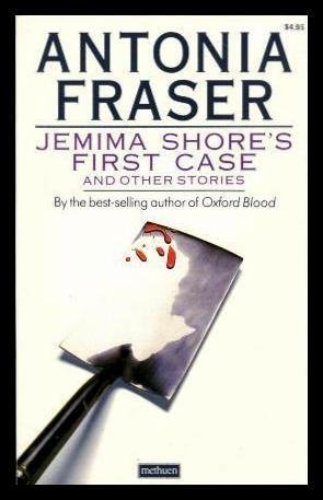 9780413149404: JEMIMA SHORE'S FIRST CASE - And Other Stories: The Case of the Parr Children; Swimming Will Be the Death of You; Your Appointment is Cancelled; The Girl Who Wanted to See Venice; Death of an Old Dog; Have a Nice Death; Boots; Who Would Kill a Cat