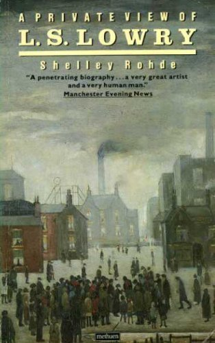 9780413150806: A Private View of L.S. Lowry (A Methuen paperback)