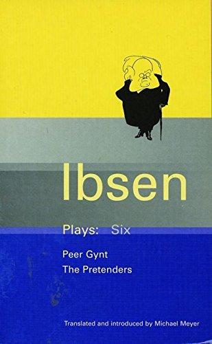 Ibsen Plays: 6: Peer Gynt and The: Ibsen, Henrik