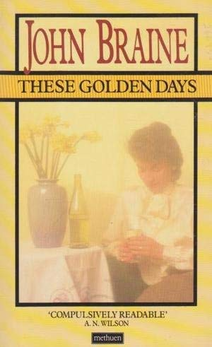 9780413154903: These Golden Days