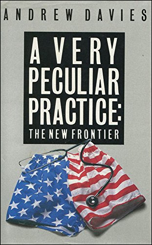 A Very Peculiar Practice: The New Frontier (0413155102) by Andrew Davies