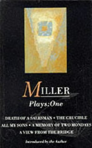 """9780413158109: Plays: """"All My Sons""""; """"Death of a Salesman""""; the """"Crucible""""; A """"Memory of Two Mondays""""; A """"View from the Bridge"""": Vol 1 (Methuen World Dramatists)"""