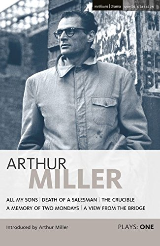 9780413158109: Miller Plays: All My Sons; Death of a Salesman; The Crucible; A Memory of Two Mondays; A View from the Bridge v.1 (World Classics) (Vol 1)
