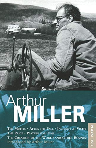 9780413158208: Miller Plays: Misfits; After the Fall; Incident at Vichy; The Price; Creation of the World; Playing for Time v.2