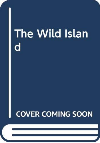 9780413162502: Wild Island, The