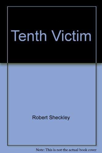 The Tenth Victim: Robert Sheckley
