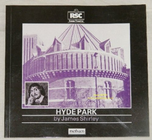 9780413166005: HYDE PARK (Swan Theatre Plays)