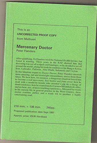 Mercenary Doctor: Flanders, Peter