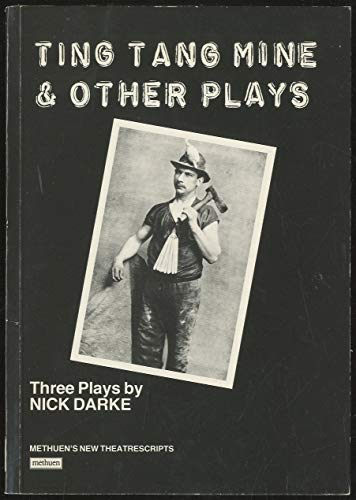 9780413179302: Ting Tang Mine & Other Plays (New theatrescripts)