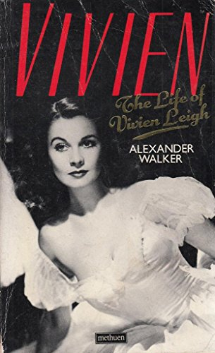 9780413180605: Vivien: The Life of Vivien Leigh