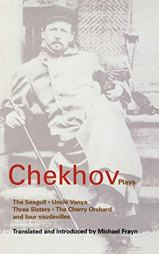 "Chekhov Plays: ""The Seagull"", ""Uncle Vanya"", ""Three: Anton Pavlovich Chekhov,"