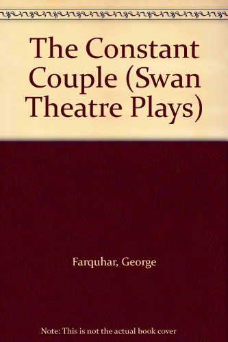 9780413190505: The Constant Couple (Swan Theatre Plays)