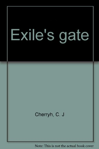9780413194107: Exile's gate