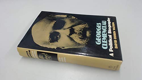 9780413264107: Georges Clemenceau: A Political Biography