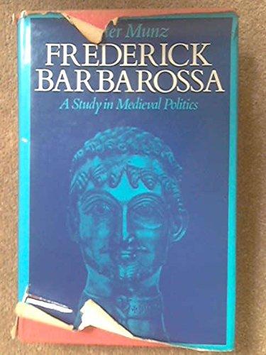 9780413266804: Frederick Barbarossa: a study in medieval politics