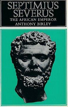 9780413269003: Septimius Severus: The African Emperor