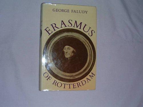 Erasmus of Rotterdam: George Faludy
