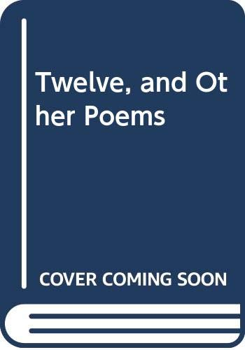 9780413271907: Twelve, and Other Poems
