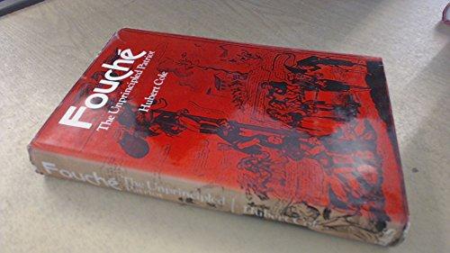 9780413272508: Fouche: The Unprincipled Patriot