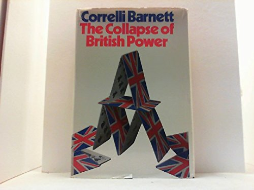 9780413275806: Collapse of British Power