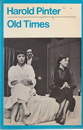 9780413293602: Old Times (Modern Plays)