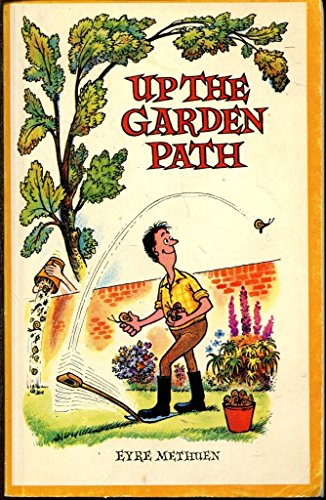 Up the Garden Path (9780413293701) by Thelwell