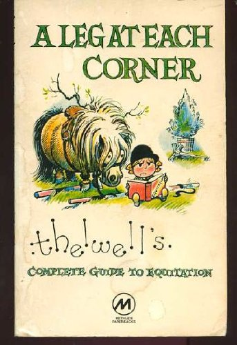 A Leg at Each Corner: Norman Thelwell