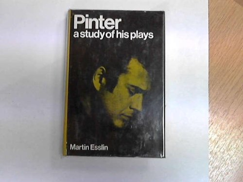 9780413297303: Pinter: A Study of His Plays