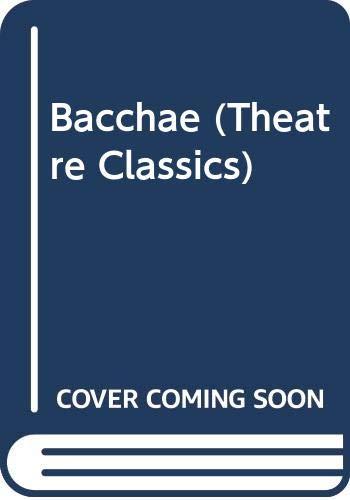 9780413300201: Bacchae (Theatre Classics)