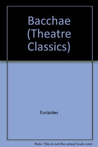 9780413300300: Bacchae (Theatre Classics)