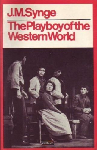 9780413301703: The Playboy of the Western World (Methuen's Theatre Classics)