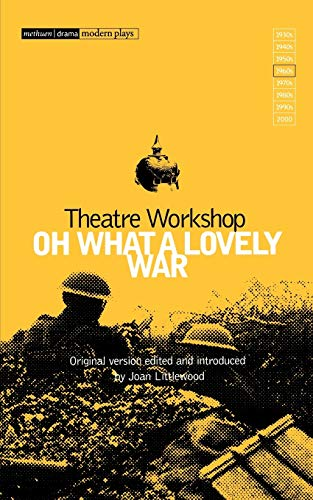 9780413302106: Oh What A Lovely War (Modern Classics)