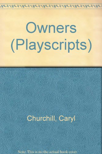 9780413304100: Owners (Playscripts)