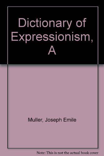 9780413307606: A dictionary of Expressionism