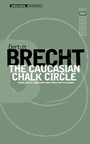 The Caucasian Chalk Circle (Modern Plays): Bertolt Brecht