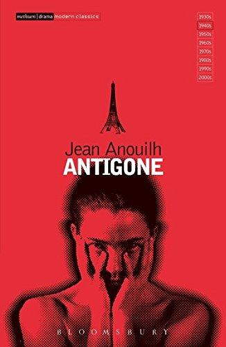 Antigone (Modern Classics): Anouilh, Jean; Galantiere,