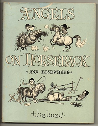 Angels on Horseback: Norman Thelwell