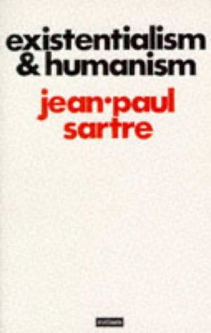 Existentialism and Humanism: Sartre, Jean-Paul