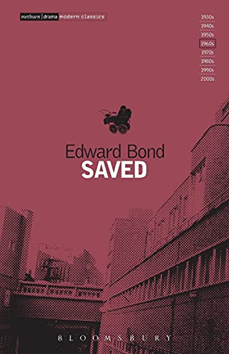 Saved (Methuen Modern Plays): Edward Bond
