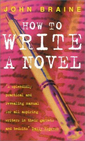 9780413315403: How to Write a Novel