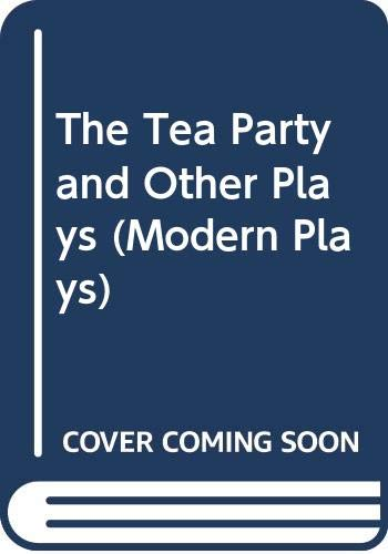 The Tea Party and Other Plays (Modern: Harold Pinter