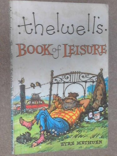 Thelwell's Treasure Chest: Up the Garden path; Book of Leisure; Compleat Tangler; This Desirable Plot (0413318702) by Norman Thelwell