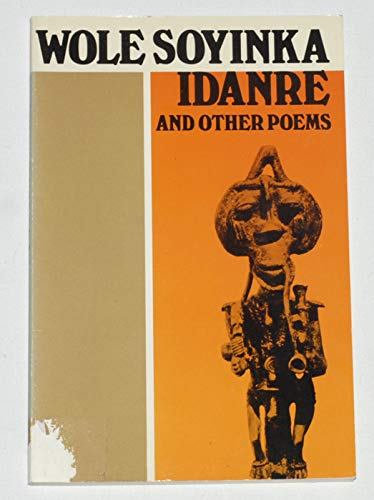 Idanre and Other poems: Soyinka, Wole