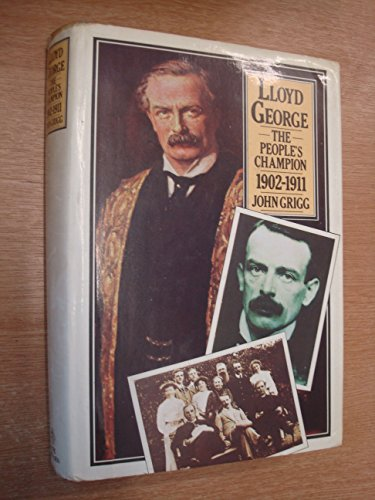 9780413326201: Lloyd George: The People's Champion, 1902-1911