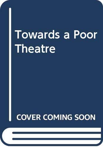 9780413327109: Towards a Poor Theatre